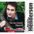 Fin Da Laand Ageen by Kevin Henderson (CD, Oct-2011, Sungate Records,inc.)
