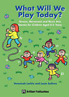 What Will We Play Today? by Veronica Larkin, Louie Suthers (Paperback, 2000)