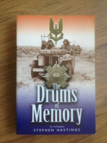 1 of 1 - SAS NORTH AFRICA - DRUMS OF MEMORY - AUTOBIOGRAPHY OF SIR STEPHEN HASTINGS MC