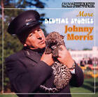 Johnny Morris Reads More Bedtime Stories (Vintage Beeb) by Johnny Morris (CD-Audio, 2011)