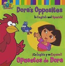 Dora's OppositesOpuestos de Dora: In English and Spanish!En Ingles y en Espanol!