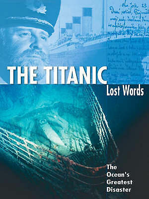 1 of 1 - Senan Maloney, The Titanic (Lost Words Series), Very Good Book