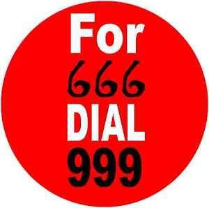 Para-666-Dial-999-Novedad-Diablo-Halloween-humoristico-Gracioso-25mm-Boton-Pin-insignias