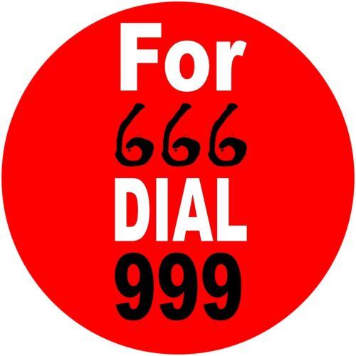 Pour 666 cadran 999 nouveauté diable halloween humour drôle 25mm bouton pin badges