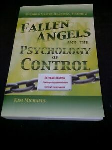 Fallen Angels and the Psychology of Control - Kim Michaels (English)
