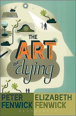 1 of 1 - Very Good, TheArt of Dying by Fenwick, Elizabeth ( Author ) ON Jun-26-2008, Pape