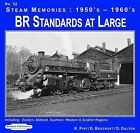 1950's-1960's BR Standards at Large: Including; Eastern, Midland, Southern, Western & Scottish Regions: 32 by D. Dalton, R. Hodge (Paperback, 2010)