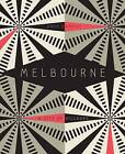 Melbourne: A City of Villages by Dale Campisi (Hardback, 2015)