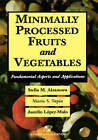 Minimally Processed Fruits and Vegetables by Stella Alzamora, Aurelio Lopez-Malo, Maria Soledad Tapia (Hardback, 2000)