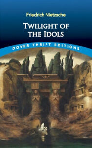 Twilight-of-the-Idols-by-Friedrich-Nietzsche