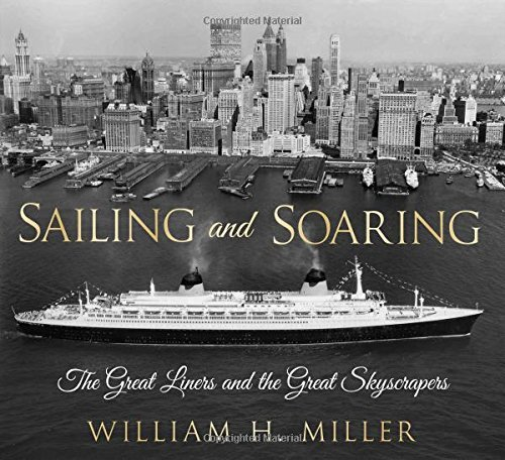 Miller, William H.-Sailing And Soaring (The Great Liners And The Great BOOK NEUF