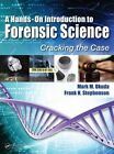 A Hands-On Introduction to Forensic Science: Cracking the Case by Frank H. Stephenson, Mark Okuda (Hardback, 2014)