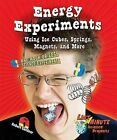 Energy Experiments Using Ice Cubes, Springs, Magnets, and More: One Hour or Less Science Experiments by Robert Gardner (Hardback, 2012)