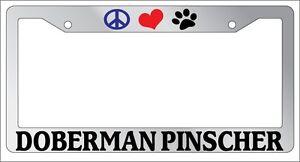 I LOVE MY DOBERMAN PINSCHER  Metal Auto License Plate Frame Car Tag Holder