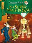 Der Supermaus-Pokal von Geronimo Stilton (2015, Gebundene Ausgabe)