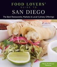 Food Lovers' Guide to® San Diego: The Best Restaurants, Markets &-ExLibrary