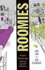 Roomies by Tara Altebrando, Sara Zarr (Paperback, 2014)