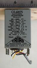Triad  Matching Transformer CE-60075 TF1A16YY 200/500 - 200/50