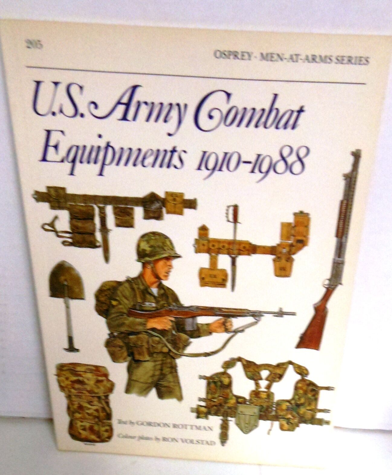 U.S. Army Combat Equipments 1910-1988 (Men-at-Arms, Volume 205)
