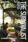 The Survivalist (Anarchy Rising) by Dr Arthur T Bradley (Paperback / softback, 2013)