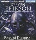 Forge of Darkness by Steven Erikson (CD-Audio, 2013)