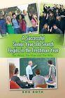 A Successful Senior Year Job Search Begins in the Freshman Year: The What, the How and the Why by Bob Roth (Paperback / softback, 2014)
