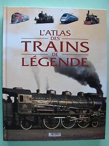 L-039-ATLAS-DES-TRAINS-DE-LEGENDE-L-039-HISTOIRE-DES-TRAINS-DANS-LE-MONDE
