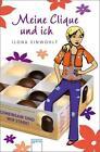 Meine Clique und ich von Ilona Einwohlt (2010, Taschenbuch)