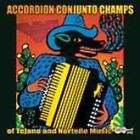 Accordion Conjunto Champs by Various Artists (CD, Apr-2004, Arhoolie)