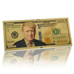 President Donald Trump $100 Dollar Bill Gold Foil Banknote US
