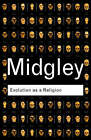 Evolution as a Religion: Strange Hopes and Stranger Fears by Mary Midgley (Paperback, 2002)