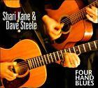 Four Hand Blues [Digipak] by Shari Kane/Dave Steele (CD, 2011)