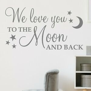 We Love You To The Moon And Back Wall Sticker Decal Quote Nursery Vinyl Ebay