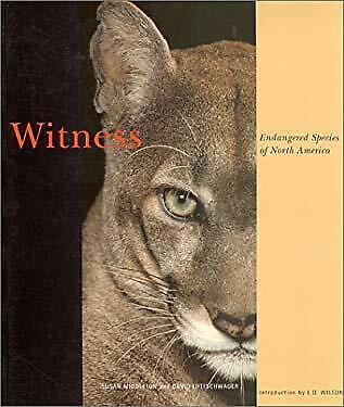 Witness : Endangered Species of North America by Middleton, Susan -ExLibrary