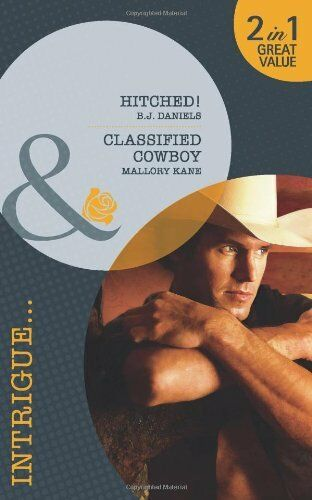 1 of 1 - Hitched!/Classified Cowboy (Mills & Boon Intrigue) By B.J. Daniels