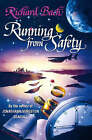 Running from Safety: An Adventure of the Spirit by Richard Bach (Paperback, 1997)