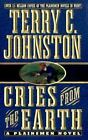 The Plainsmen: Cries from the Earth : The Outbreak of the Nez Perce War and the Battle of White Bird Canyon, June 17, 1877 14 by Terry C. Johnston (1999, Paperback)