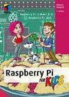 Raspberry Pi für Kids von Michael Weigend (2016, Taschenbuch)
