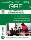 Text Completion & Sentence Equivalence GRE Strategy Guide, 4th Edition by Manhattan Prep (Paperback, 2014)
