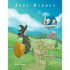 Bea the Witch and the White Glove by Judy Byrnes (Paperback, 2014)