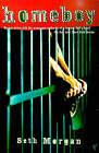 Homeboy by Seth Morgan (Paperback, 1991)