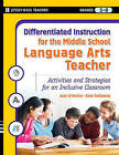 Differentiated Instruction for the Middle School Language Arts Teacher: Activities and Strategies for an Inclusive Classroom by Joan D'Amico, Kate Gallaway, Karen Eich Drummond (Paperback, 2009)