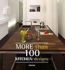 More Than 100 Kitchen Designs by Instituto Monsa de Ediciones (Paperback, 2014)
