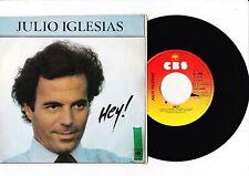 "7"" Julio Iglesias - Hey ! --------"