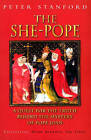 The She-pope: Quest for the Truth Behind the Mystery of Pope Joan by Peter Stanford (Paperback, 1999)