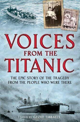 Voices from the Titanic Paperback Geoff Tibballs