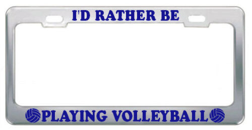 RATHER BE PLAY VOLLEYBALL Steel Heavy Chrome License Plate Frame NAVY BLUE