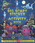 My Big Scary Sticker and Activity Book by Bonnier Books Ltd (Paperback, 2008)