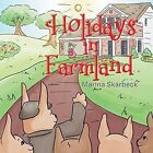 Holidays in Farmland by Marina Skarbeck (Paperback / softback, 2014)