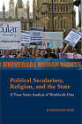 Political Secularism, Religion, and the State: A Time-Series Analysis of Worldwide Data by Jonathon Fox (Hardback, 2015)